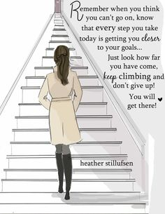 You must keep climbing! Don't GIVE up!