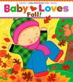 Baby Loves Fall! Karen Katz Lift-the-Flap Books LTF BRDBK
