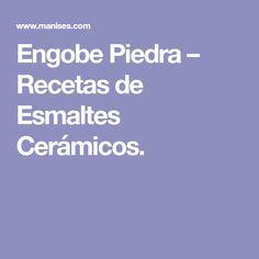 Engobe Piedra– Recetas de Esmaltes Cerámicos. Art Deco, Diy, Pasta Piedra, Glaze, Architecture, Books, Enamels, Ideas, Home