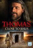 Thomas: Close to Jesus [DVD] [2001]