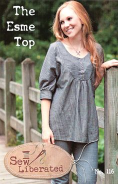 Esme Top ~ Sew Liberated Sewing Pattern