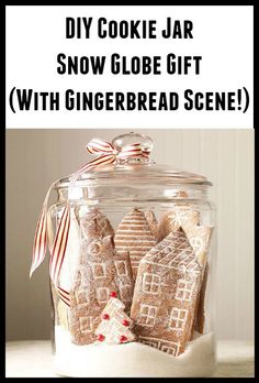 DIY Cookie Jar Snow Globe Gift (With Gingerbread Scene!)
