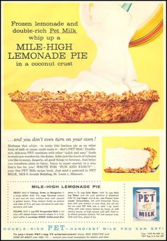 Mile-High Lemonade Pie from a Pet evaporated milk ad in Woman's Day, June page 79 Retro Recipes, Old Recipes, Lemon Recipes, Vintage Recipes, Cookbook Recipes, Cooking Recipes, Cooking Ideas, Victorian Recipes, Copykat Recipes