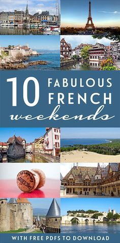 10 fabulous French weekends #France #FrenchTravels