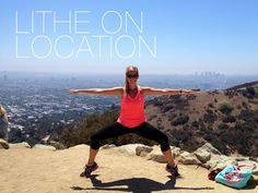 "Check out Lither Margy Burke getting a little lithe action in Runyon Canyon in LA!  GREAT wide second form in ""T"" and blades!  Have you been Lithing on location?  Send your pictures to blog@lithemethod.com"