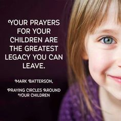 The power in praying for our children...