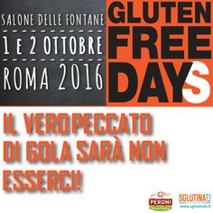 """""""Il vero peccato di gola sarà non esserci!"""" Vi aspettiamo anche quest'anno al Gluten Free Day  Scopri i dettagli dell'edizione 2016 http://sglutinati.it/blog/glutenfreedayssglutinati Sglutinati vi aspetta.Save the date 1-2 Ottobre! #gfd2016"""