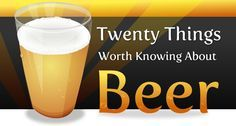 20 pretty cool things about beer infographic 1