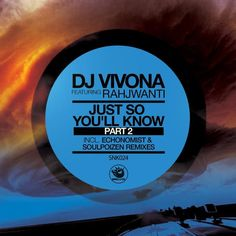 Rahjwanti - Just So You'll Know (SoulPoizen Spirit-Tech Mix) - by Sunclock from desktop or your mobile device