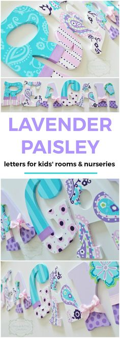 Lavender, Purple, Aqua, and Pink Paisley Brooklyn Hand Painted Personalized Nursery Letters | Unique and Chic Creations custom hand painted wooden letters for children's rooms and nurseries | baby girl's room, baby girl nursery, little girl's room, baby shower gift idea, home decor ideas for kids, paisley print home decor, cute girl's room ideas