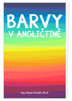 eBook Barvy v angličtině Calm, Artwork, Work Of Art, Auguste Rodin Artwork, Artworks, Illustrators