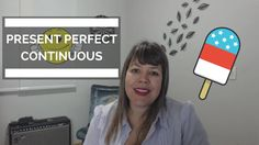 Aula de gramática sobre Present Perfect Continuous - class #10