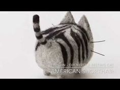How to needle felt a cat - American Shorthair (NEW) - YouTube