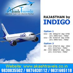RAJASTHAN by Indigo  For booking please contact http://www.akashtravels.co.in/ Phone no.:- Call @ 9830835502 / 9874930112 / 9831695118 email us at: travels.aakash@gmail.com