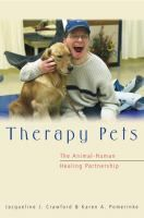 Therapy pets : the animal-human healing partnership, by Jacqueline J. Crawford & Karen A. Pomerinke