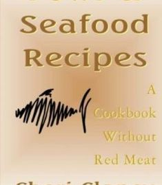 Little chefs cookbook healthy quick and delicious organic recipes fowl seafood recipes a cookbook without red meat pdf forumfinder Choice Image
