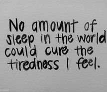Multiple Sclerosis ~ No amount of sleep in the world could cure the tiredness I feel.