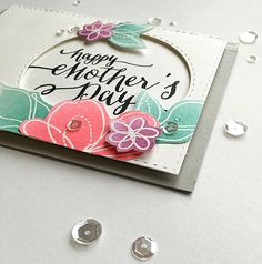LOVE this mother's day card! The gray border softens the colors.