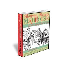 Mamas, Madhouses and Money - A Chance to Win $100 and to get the book cheap!