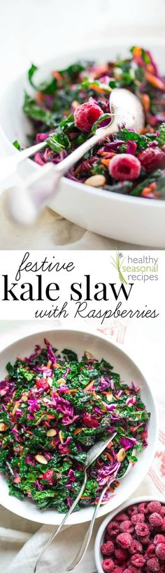 Make a splash on the holiday table this year with this festive Kale Slaw with Raspberries and toasted almonds. It is vegan-friendly, naturally gluten-free and Slaw Recipes, Healthy Salad Recipes, Whole Food Recipes, Vegetarian Recipes, Cooking Recipes, Keto Recipes, Healthy Food, Dinner Recipes, Healthy Eating