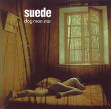Most of my friends got into Suede through 'Coming Up'. But for me, 'Dog Man Star' is by far their greatest moment. Such a shame Bernard Butler and Brett Anderson didn't make more records together as Suede.