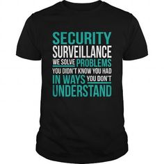 SECURITY SURVEILLANCE T Shirts, Hoodies, Sweatshirts. GET ONE ==> https://www.sunfrog.com/LifeStyle/SECURITY-SURVEILLANCE-133738252-Black-Guys.html?41382
