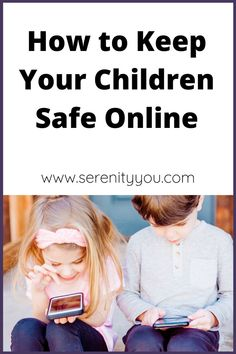 How to Keep your Children Safe Online - Serenity You Teaching Technology, Teaching Biology, Staying Safe Online, Internet Safety, Social Media Engagement, Parent Resources, Environmental Science, Healthy Kids, Parenting Hacks
