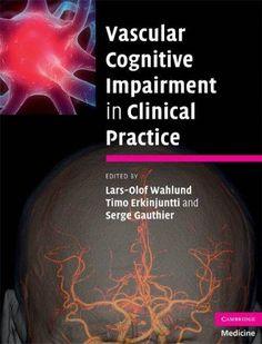 Vascular Cognitive Impairment in Clinical Practice Vascular Dementia, Vascular Disease, Alzheimer's And Dementia, Alzheimers, Free Ebooks, Disorders, Clinic, Medicine