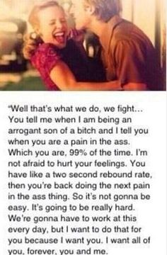the notebook…. love this quote! best romantic movie ever ! Crazy Life, Love Of My Life, My Love, Fight With Boyfriend, Boyfriend Memes, Relationship Quotes, Life Quotes, Relationships, Sex Quotes