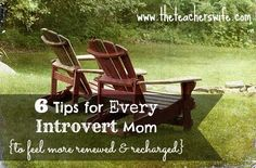 The Teacher's Wife: 6 Tips for Every Introvert Mom {to feel renewed & recharged}
