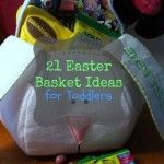 21 Easter Basket Gift Ideas for Toddlers and Preschoolers