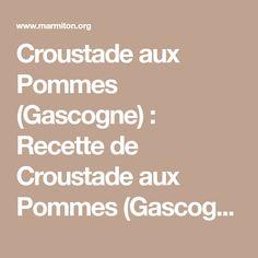 Croustade aux Pommes (Gascogne) : Recette de Croustade aux Pommes (Gascogne) - Marmiton