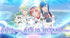 Anunciado el juego rítmico Aria ~Aqua Ritmo para smartphones en Primavera del 2016.