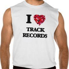 I love Track Records Sleeveless Tees Tank Tops