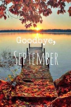 Goodbye, September