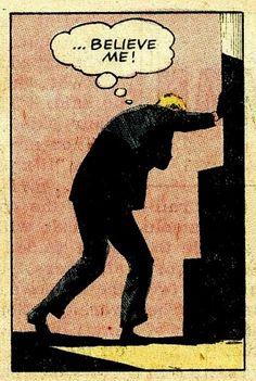 Believe Me Comic Book Pop Art man stairs Retro Vintage Illustration