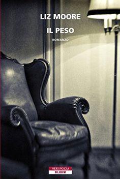 Il peso (Bloom) di Liz Moore http://www.amazon.it/dp/B00A79KF5Y/ref=cm_sw_r_pi_dp_xV86wb18PF1BR