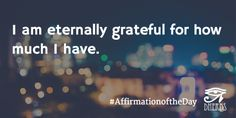 I am eternally grateful for how much I have. #AffirmationoftheDay #Inspiration #Dherbs
