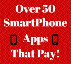 Do you make money with your phone? If not, your missing out on a huge opportunity!   Here's over 50 smartphone apps that actually pay!