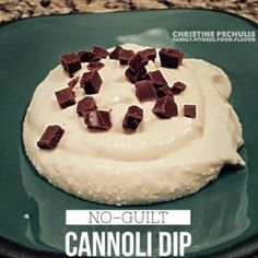 Cannoli Dip: A 21 Day Fix Treat that uses no yellow containers!
