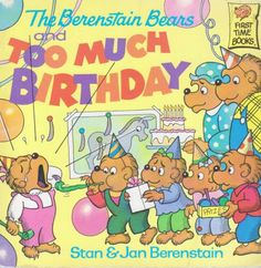 The Berenstain Bears Too Much Birthday via Etsy
