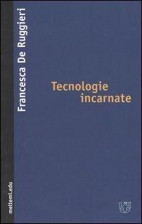 Prezzi e Sconti: #Tecnologie incarnate New  ad Euro 14.00 in #Booklet milano #Libri