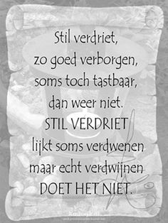 New quotes sad loss grief Ideas Dutch Quotes, New Quotes, Words Quotes, Love Quotes, Inspirational Quotes, Sayings, Mama Quotes, Einstein, Dutch Words