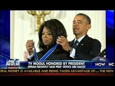 TV Mogul Honored By Obama - Oprah Recently Said Obama's Critics Are Raci...