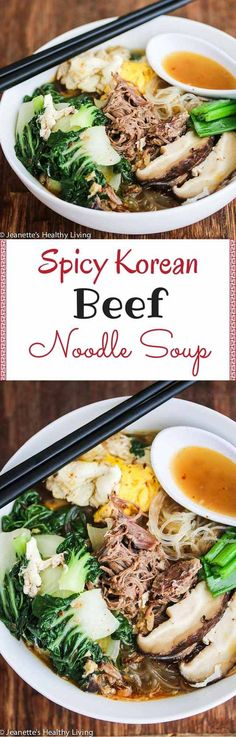 Spicy Korean Beef Noodle Soup - made with rich beef bone broth and spiced up with red pepper flakes, this hearty Asian noodle soup will warm up your belly ~ http://jeanetteshealthyliving.com #koreanfoodrecipes