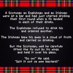 Re:A bit of Scottish humor this morning. Scottish Quotes, Scottish Names, Scottish Gaelic, Scotland Funny, The Englishman, Scotland History, Glasgow Scotland, Edinburgh, Irish Men