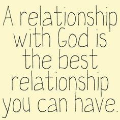 A relationship with God