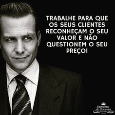 Frases Suits, Suits Harvey, Latest Good Morning, Motivational Phrases, Words Worth, Life Advice, Digital Marketing, Leadership, Coaching