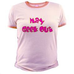 May Geek Out Jr. Ringer T-Shirt  you are not responsible for geeking out $21.79