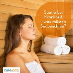 Sauna bei Krankheit - was müssen Sie beachten? #sauna #krank